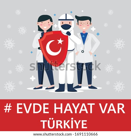 evde hayat var is a turkish for