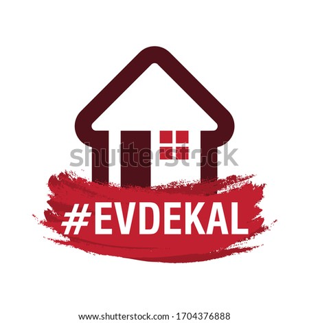 Evde Kal (Turkish Translated: Stay Home). Coronavirus Covid-19 Symbol Icon. Vector Illustration Sign.  Stok fotoğraf ©