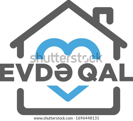 Evde Qal Stay Home Azerbaijani Version logo.  Quarantine call massage to people. Stay Home Logotype Stok fotoğraf ©