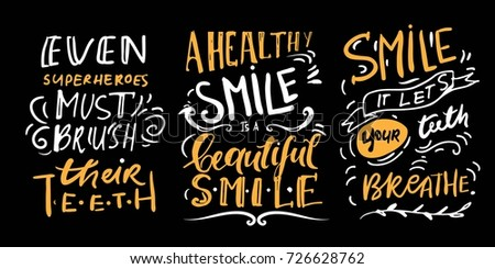 Even superheroes must brush their teeth. A healthy smile is a beautiful smile. Smile it let's your teeth breathe. Hand lettering design on a tooth shape grunge texture and sunburst for print, t-shirt