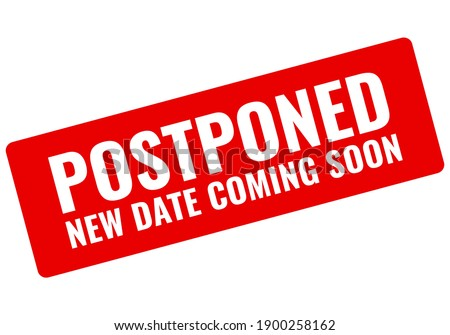 Event is postponed vector banner isolated on white background, postponed stamp Stockfoto ©