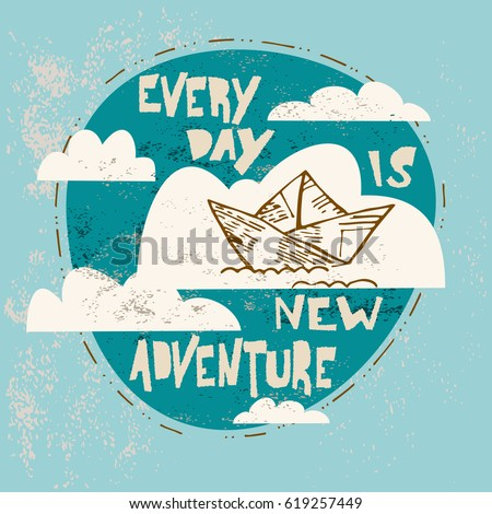 every day a new adventure