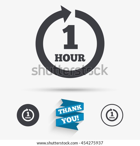 Every hour sign icon. Full rotation arrow symbol. Flat icons. Buttons with icons. Thank you ribbon. Vector