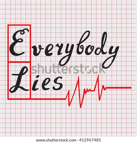 everybody lies lettering