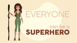 Everyone can be a superhero banner. Girl in a green latex suit. Superhero woman. Successful person concept. Vector.
