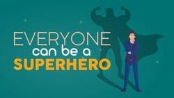 Everyone can be a superhero. Dark green motivational banner. Businessman with a superhero shadow. Vector illustration