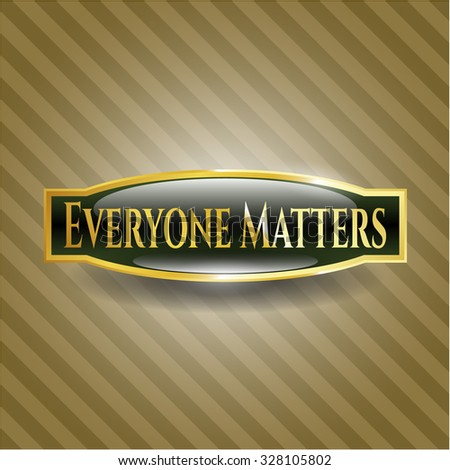 Everyone Matters gold emblem or badge