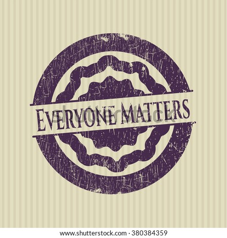 Everyone Matters rubber grunge texture stamp