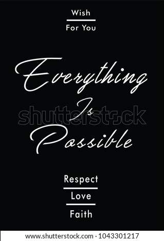 Everything is possible slogan, woman, t shirt graphic design, tee print, image, vector