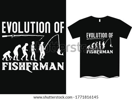 Evolution of fisherman - Fishing T Shirt Design Template, Fishing vector, fishing t-shirt design for cool guy,Fishing t shirts design,Vector graphic, typographic poster or t-shirt