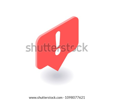 Exclamation mark icon, vector symbol in flat isometric 3D style isolated on white background. Social media illustration.