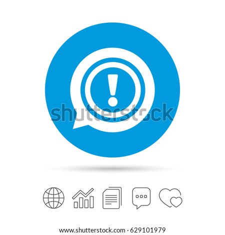 Exclamation mark sign icon. Attention speech bubble symbol. Copy files, chat speech bubble and chart web icons. Vector
