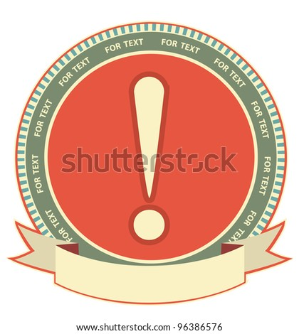 exclamation mark sign.Label background isolated on white