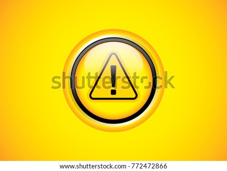 Exclamation mark symbol,Yellow Warning Dangerous icon on background, Attracting attention Security First sign, Idea for,graphic,web design,EPS10.