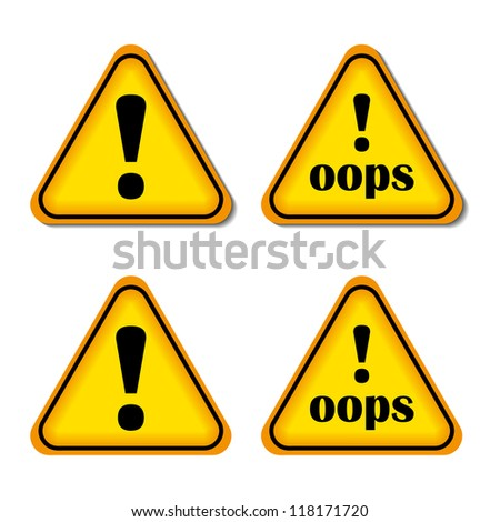 Exclamation sign, danger sign, Oops. Yellow, orange, black. Isolated vector.