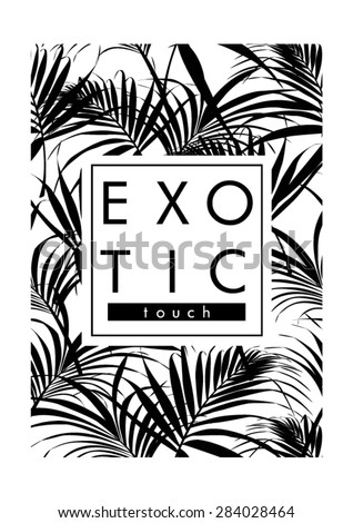 exotic leaves with slogan