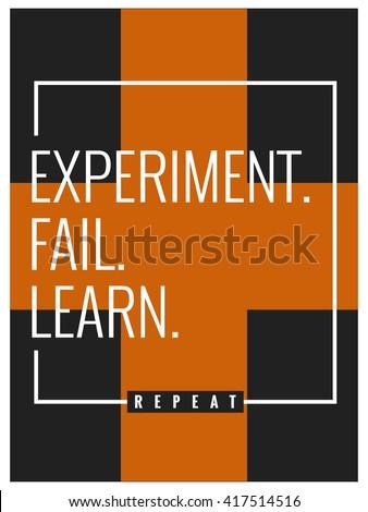 experiment fail learn repeat