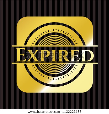 Expired gold badge or emblem