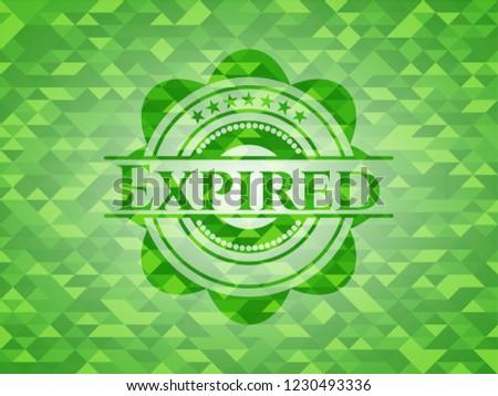 Expired green emblem. Mosaic background