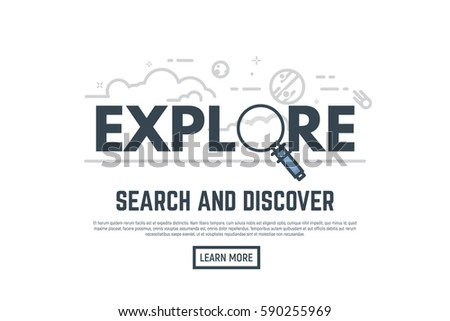 Explore concept placard. Big magnifying glass, sky with clouds, planets, stars and satellite. Thin line style banner. Trendy vector with word.