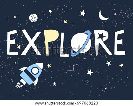 explore slogan and space