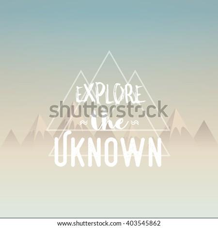 explore the unknown concept