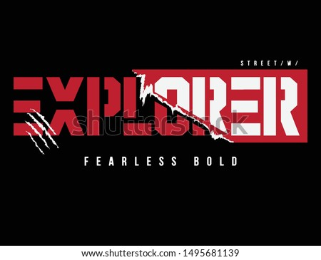 explorer sticker ripped slogan typography for print t shirt vector illustrations. With illustration cool slogans. Vector graphic design for t shirt and other uses.