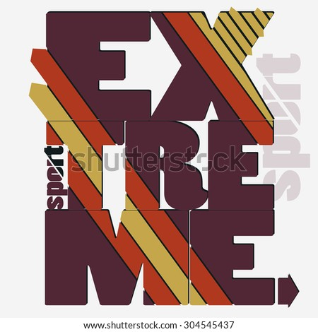 Extreme sport Typography label, skateboarding emblem, surfing t-shirt design, snowboarding graphic print. vector