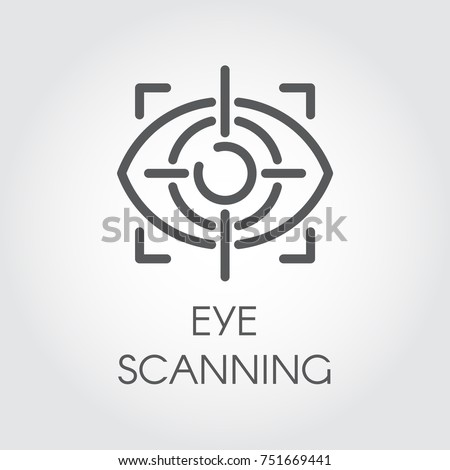 Eye scanning line icon. Biometric recognition system. Retina sensor technology. Outline logo for websites, mobile apps and other design needs. Vector illustration