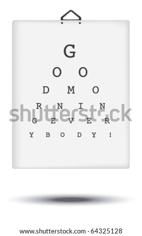 Eye test card. Good morning everybody.