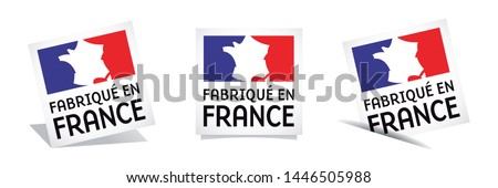 Fabriqué en France : Made in France (in french language) isolated on white background
