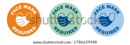 Face mask required shop sign or window sticker for coronavirus covid-19 social distancing pandemic. Circle vector design with face covering icon. Face masks must be worn in shops guidelines