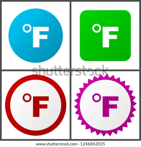 Fahrenheit red, blue, green and pink vector icon set. Web icons. Flat design signs and symbols easy to edit