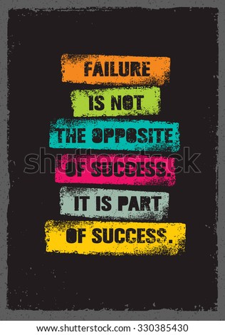stock-vector-failure-is-not-the-opposite-of-success-it-is-part-of-success-inspiring-creative-motivation-quote