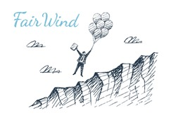 Fair Wind. A man on balloons flies uphill. Vector business concept illustration, hand drawn sketch.