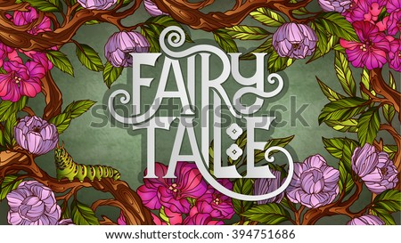 Stock Photo Fairy Tale lettering decorated with colorful flowers and leaves