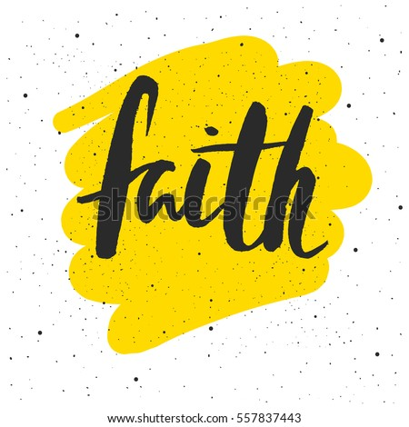 faith lettering. hand drawn...