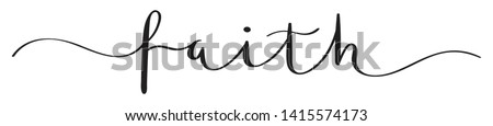 FAITH vector brush calligraphy banner with swashes Foto d'archivio ©