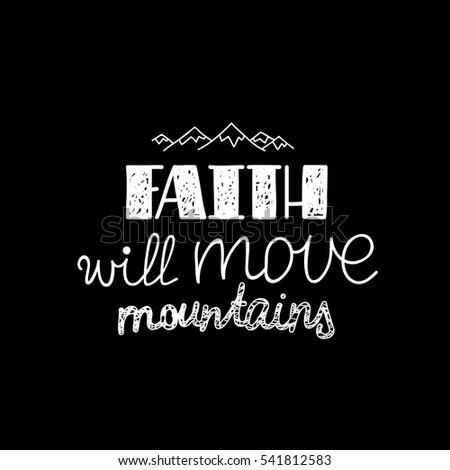 faith will move mountains
