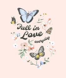 fall in love slogan with butterflies and  flowers illustration