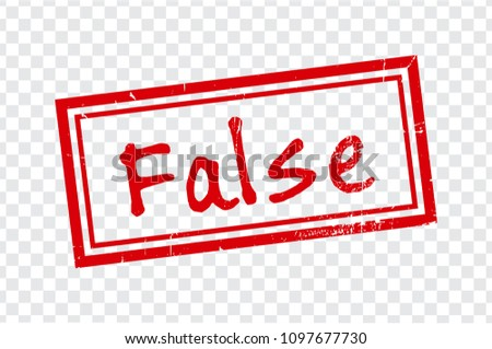 False stamp design on trasparent background.  Grunge rubber stamp with word False in red. Flat design. Vector illustration EPS10.