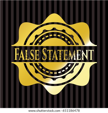 False Statement gold emblem