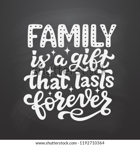 family is a gift that lasts