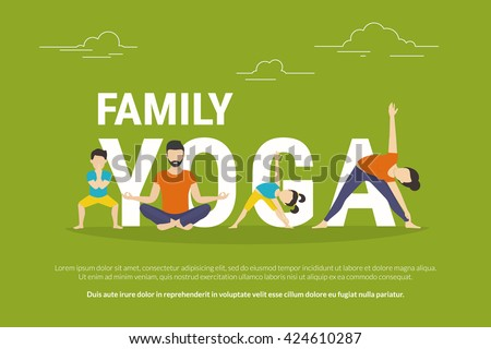 Family yoga concept illustration of people doing yoga exercises and sitting in lotus pose. Flat design of father and mother with children doing yoga pose near letters isolated on green background
