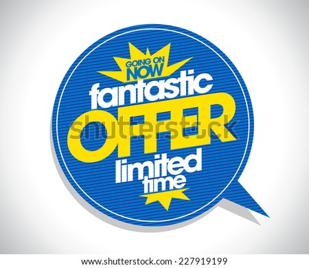 Fantastic offer speech bubble coupon