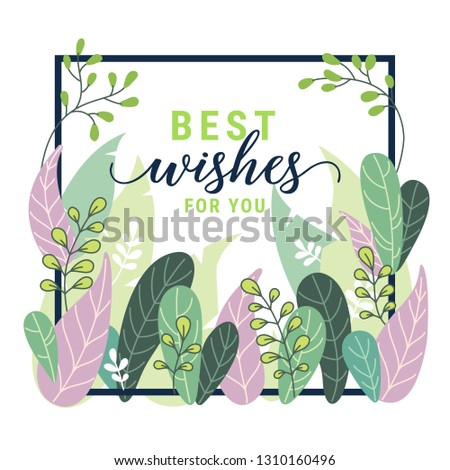 Fantasy floral frame card with Best wishes text, fantastic plants. Soft colors flat style vector illustration. Graphic design template for flyer, banner, poster, website, postcard, wedding invitation.