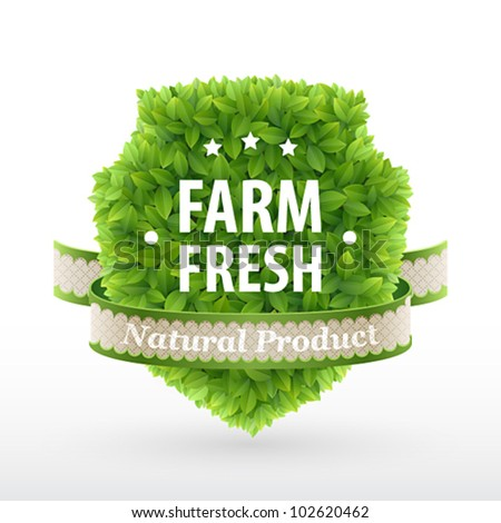 Farm Fresh label � Green leaves. Vector illustration.