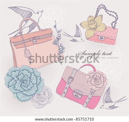 Fashion bags illustration. Background with fashionable bags, flowers and birds. Invitation or birthday card.