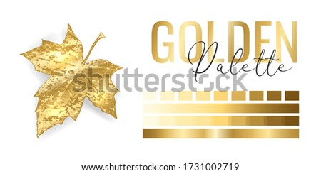 Fashion bright gold metallic color trend. Colour palette with different shades of golden color and gradient. Rich autumn tree leaf on white background. Paint palette mock up. Vector illustration Foto d'archivio ©