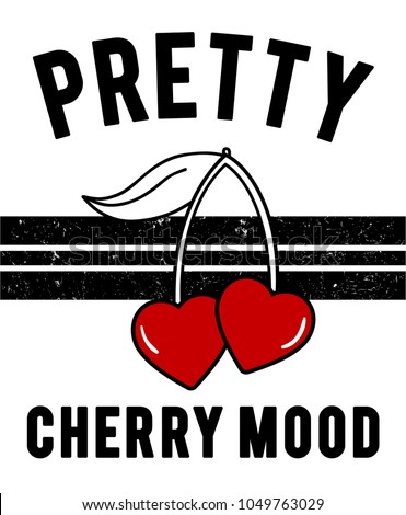Fashion Funny Slogan with cherry patch for T-shirt and apparels graphic vector Print.